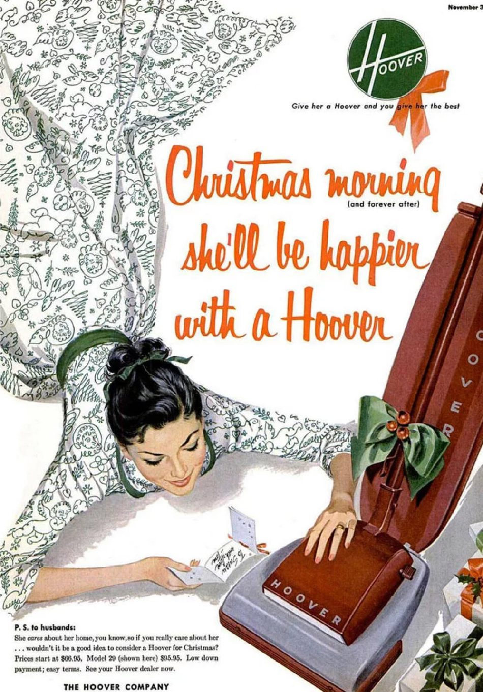 Christmas morning she'll be happier married to the Hoover.