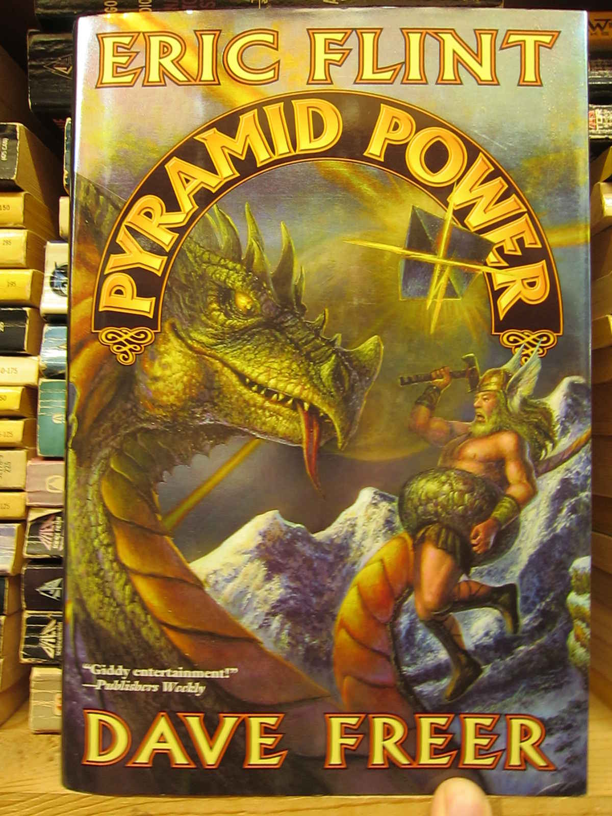 When attacked by dragons, use PYRAMID POWER double strength!